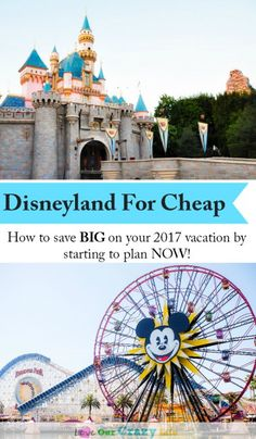 Disneyland for cheap in 2017