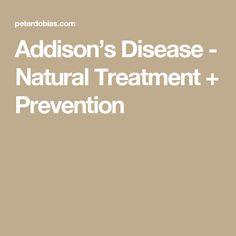 Addison's Disease - Natural Treatment + Prevention