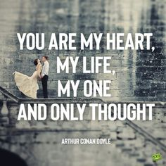 Couple quote to share with the one. English Love Quotes, True Love Quotes, Happy Together, We Are Together, Dr Zhivago, My Heart Is Yours, Arthur Conan Doyle, Love My Husband, My One And Only