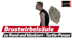 Brustwirbelsäule - Körperhaltung - BWS Blockade - TURTLEPANZER