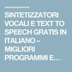 SINTETIZZATORI VOCALI E TEXT TO SPEECH GRATIS IN ITALIANO – MIGLIORI PROGRAMMI E…