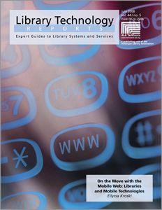Kroski, E. (2008). [e-Book] On the Move with the Mobile Web: Libraries and Mobile Technologies. New York ALA Texto completo Las bibliotecas ya están ofreciendo servicios increíbles a través …