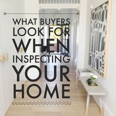 Style your home for sale: What buyers look for when inspecting your home