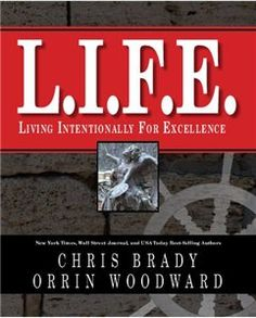 L.I.F.E. by Orrin Woodward & Chris Brady  Awesome book, easy to read.  Written magazine style where you can just read a quick section each time you have a few minutes.  Beautiful pictures throughout the book taken by coauthor Chris Brady.