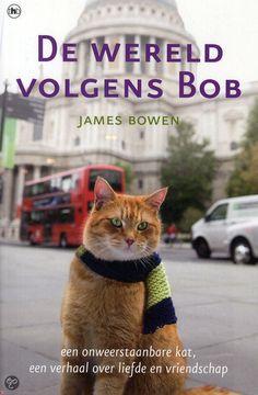 bol.com | De wereld volgens Bob, James Bowen & Mieke Prins | 9789044342819 | Boeken...