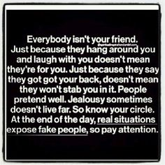 real situations expose fake people Pay attention to your surroundings not all people are who they seem to be
