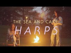 """The Sea and Cake - """"Harps"""" (Official Music Video) - YouTube"""