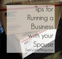 Tips for Running a Business with your Spouse: Part 1
