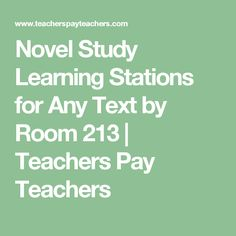 Novel Study Learning Stations for Any Text by Room 213 | Teachers Pay Teachers