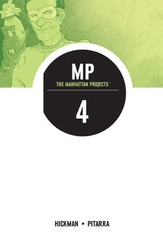 Image Comics | Releases | The Manhattan Projects, Vol. 4: The Four Disciplines TP