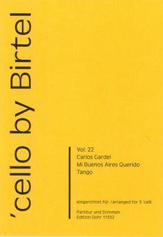 Vol. 22 Mi Buenos Aires Querido. Tango (Gardel) for 3 Cellos