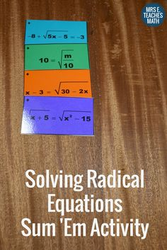 Radical Equations Sum 'Em Activity - My students actually work on math the whole period when we do sum 'em activities.