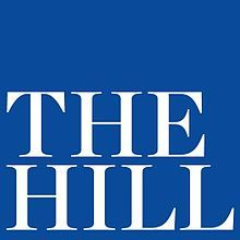 The Hill / an American political newspaper published in Washington, D.C. since 1994. It is published by Capitol Hill Publishing, which is owned by News Communications, Inc.  Focusing on the intersection of politics, policy, business and international relations, The Hill coverage includes Congress, the White House and federal campaigns. It has policy verticals on Cybersecurity, Defense, Energy & Environment, Finance, Healthcare, National Security... Official Websiyte: http://thehill.com/