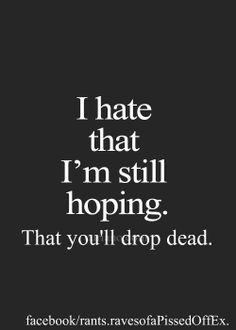 I hate that I'm still hoping. Crazy Ex Quotes, Quotes To Live By, Me Quotes, Qoutes, Funny Puns, Hilarious, Funny Stuff, Deadbeat Dad, Ex Husbands