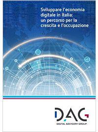 Sviluppare l'Economia Digitale in Italia. White Paper (download gratuito).