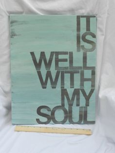 it is well with my soul 14x18 hand painted by thenotsoblankcanvas, $39.00