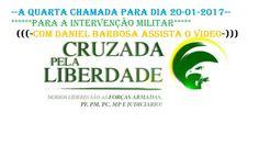 4° CHAMADA  A AÇÃO NO DIA. Cruzada Pela Liberdade  Ban Brasil AÇÃO Notic...