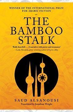 Bamboo Stalk by Saud Alsanousi Paperback Book for sale online Free Books Online, Reading Online, Got Books, Books To Read, Bamboo Stalks, Finding True Love, Library Books, Open Library, Paperback Books