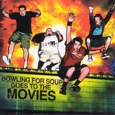 Bowling for Soup Goes to the Movies  / Bowling for Soup