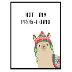 Excited to share the latest addition to my #etsy shop: Not My ProbLama, Lama Quote Print, Instant Download, Funny Lama Print, Funny Lama Poster, funny Sayings Print, Lama Wall Art,Wall Decor, Art