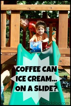 Coffee Can Ice Cream on a Slide at Twodaloo. How to make ice cream in a coffee can!!!!!!