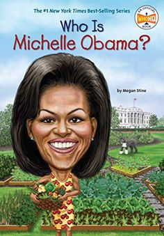 "Read ""Who Is Michelle Obama?"" by Megan Stine available from Rakuten Kobo. Born into a close knit family in Chicago, Michelle Robinson was a star student who graduated from Princeton and Harvard . Michelle Obama, American First Ladies, American Story, Star Students, Harvard Law, Penguin Random House, Inspirational Books, Law School, Barack Obama"