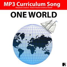 'ONE WORLD' (Grades K-7) ~ Curriculum Song MP3 Classroom Whiteboard, Similarities And Differences, Song Play, Home Learning, Student Reading, Student Engagement, Teaching Music, In Writing, First World