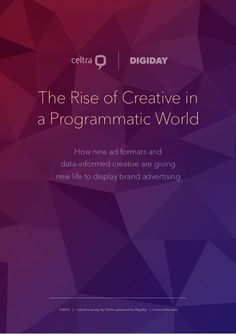 The Rise of Creative in a Programmatic World