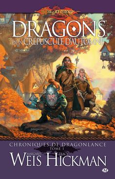 Amazon.fr - Dragonlance - Chroniques de Dragonlance, tome 1 : Dragons d'un crépuscule d'automne - Margaret Weis, Tracy Hickman, Matt Stawicki - Livres