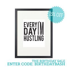 Everyday Im Hustling Digital Poster Print // 8x10 Digital Print via Etsy