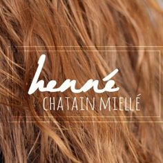 Ma première expérience avec le Henné Châtain Miellé Summer Outfits Women, Body Care, Fashion Beauty, Hair Care, Sexy Women, Hair Color, Hair Beauty, Hair Accessories, Hair Styles