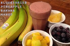 1 Banana 1 cup Mango 1 cup Pineapple 1 cup Blueberries 8 ounces filtered water