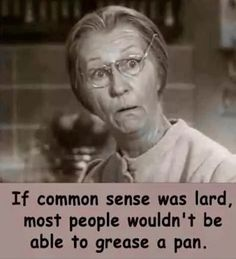 If you're of an age that you watched the Beverly Hillbillies, I bet you read this in Granny's voice. Sarcastic Quotes, True Quotes, Great Quotes, Inspirational Quotes, Humorous Quotes, Funny Sayings, Motivational, Funny Jokes, Hilarious