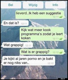 Lieverd.. Ik heb een Whatsapp Fun, Me Quotes, Funny Quotes, You Had One Job, Funny Bunnies, Funny Pins, Funny Texts, Karma, Funny Animals