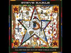 Steve Earle - Waitin' On The Sky