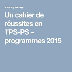 Un cahier de réussites en TPS-PS – programmes 2015