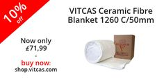 VITCAS Ceramic Fibre Blanket 1260 C/50mm now 10% off! Buy now: http://shop.vitcas.com/vitcas-ceramic-fibre-blanket-1260-c50mm-848-p.asp
