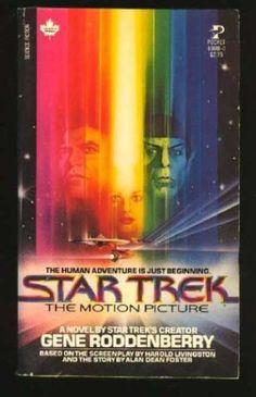 Star Trek Books - Star Trek the Motion Picture (The Human Adventure is Just Beginning) Star Trek Books, Star Trek Tv, Star Trek Characters, Star Trek Movies, Sci Fi Movies, Star Wars, Pulp Fiction Comics, Start Trek, Cinema Posters