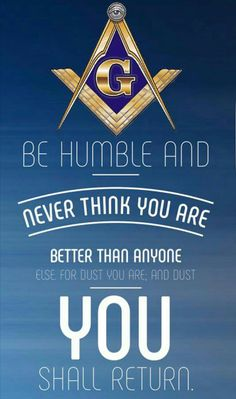 Be humble and never think you are better than anyone. Masonic Art, Masonic Lodge, Masonic Symbols, Prince Hall Mason, Women In History, British History, Ancient History, American History, Native American