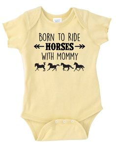 Born to Ride Horses With Mommy Baby Onesie, Infant Baby Shower Gift for Girls Boys or Surprise, Yellow Blue Gray Purple Equestrian Clothing Cowboy Baby, Mama Baby, Baby Outfits, Newborn Outfits, Baby Shirts, Baby Onesie, Onesies, Country Babys, Horse Baby Showers