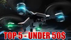 Top 5 Best Cheap Drones with HD Camera (UNDER 50$) 2018 - YouTube