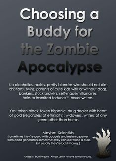 Choosing a buddy for the Zombie Apocalypse. Looks like I'm a good buddy to have being a widow and all, see Meghan Balvin we will survive : )