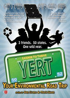 YERT: Your Environmental Road Trip (2010) http://firstrunfeatures.com/yertdvd.html