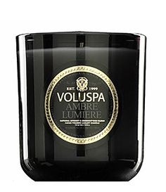 Ambre Lumiere  Scented Candle  by Voluspa Candles  This smells like a sexy man....ummmm!!