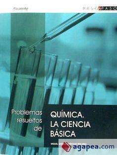 Problemas resueltos de química : la ciencia básica / Miguel Ángel Domínguez Reboiras. - 1ª ed., reimpr. - Madrid : Paraninfo, 2012