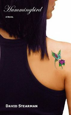 Hummingbird - Hard not to like a book with a hummingbird tattoo on a pretty woman's shoulder.