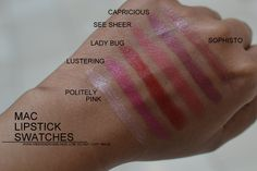 MAC Lipsticks Swatches - Politely Pink, Lustering, Lady Bug, See Sheer, Capricious, Sophisto