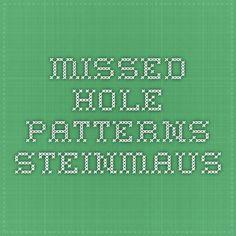 Missed hole patterns - Steinmaus