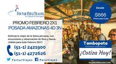 Paquete turístico para viajar a Tambopata Madre de Dios para dos personas 2x1. No dejes pasar esta promoción válido para todo #febrero 2917,