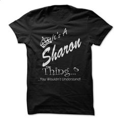 Its A SHARON Thing You Wouldnt Understand - #tshirt quotes #crewneck sweatshirt. BUY NOW => https://www.sunfrog.com/Names/Its-A-SHARON-Thing-You-Wouldnt-Understand-Black-15934417-Ladies.html?68278